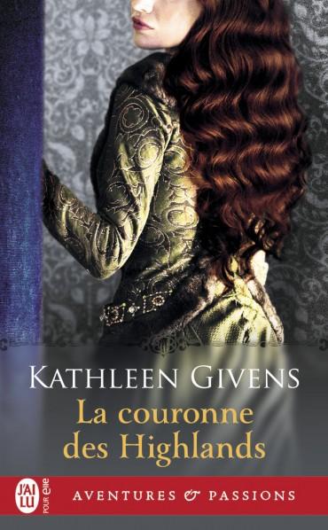 givens - Highlands, tome 2 : La couronne des Highlands de Kathleen Givens La-couronne-des-Highlands-9782290145401-30