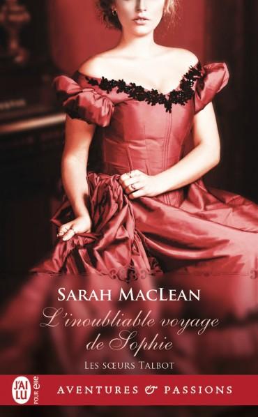 Les soeurs Talbot - Tome 1 : L'inoubliable voyage de Sophie de Sarah MacLean -9782290155721-30