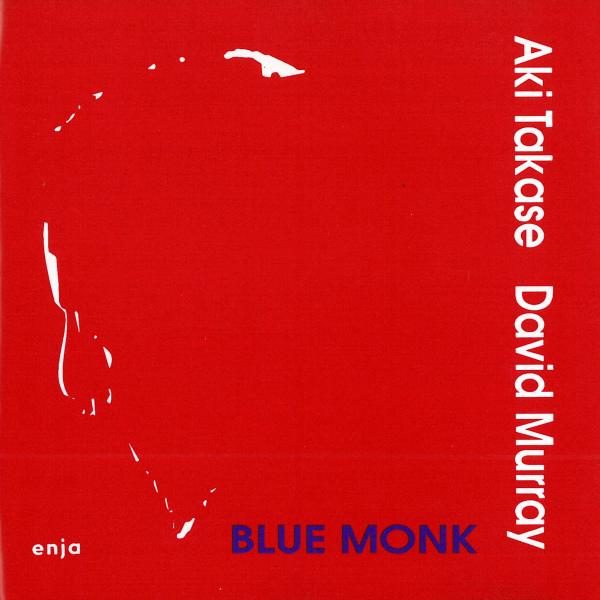 Ce que vous écoutez là tout de suite - Page 36 Aki-takase-blue-monk-with-david-murray-20111225083232