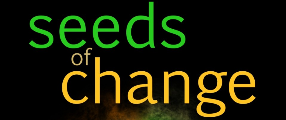 'Seeds of Change': The Seed Saving Movement  Cropped-Seeds_of_Change_Final1