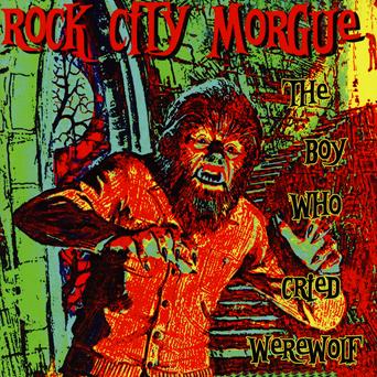 Rock City Morgue - The Boy Who Cried Werewolf - Página 6 Rock-city-morgue-listen