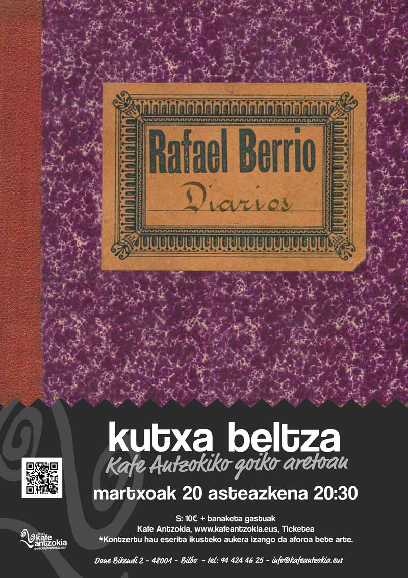 RAFAEL BERRIO y la poesía como expresión musical 190320-kutxa-beltza-rafa-berrio-afitxa