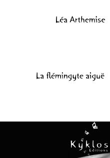 La flémingyte aiguë - Léa Arthemise La-flemingite-aigue