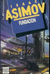 Saga de La Fundación - Isaac Asimov - 7 libros en varios formatos digitales Fundacion-200x296