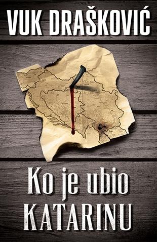 Nova izdanja knjiga - Page 7 Ko_je_ubio_katarinu-vuk_draskovic_v