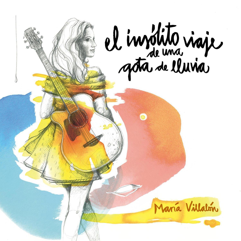 "Cuenta atrás ""El insólito viaje de una gota de lluvia"" Maria_villalon_el_insolito_viaje_de_una_gota_de_lluvia-portada"