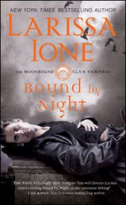 Serie Moonbound  clan vampires - Larissa Ione Boundbynight_200-184x300