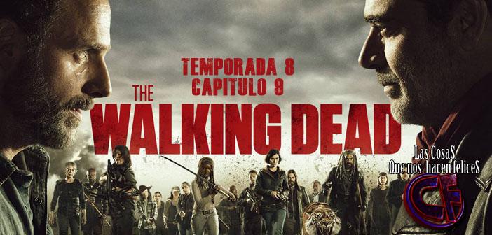 CRITICAS DE CINE O SERIES DE TV - Página 28 Walking-dead-temporada-8-capitulo-9