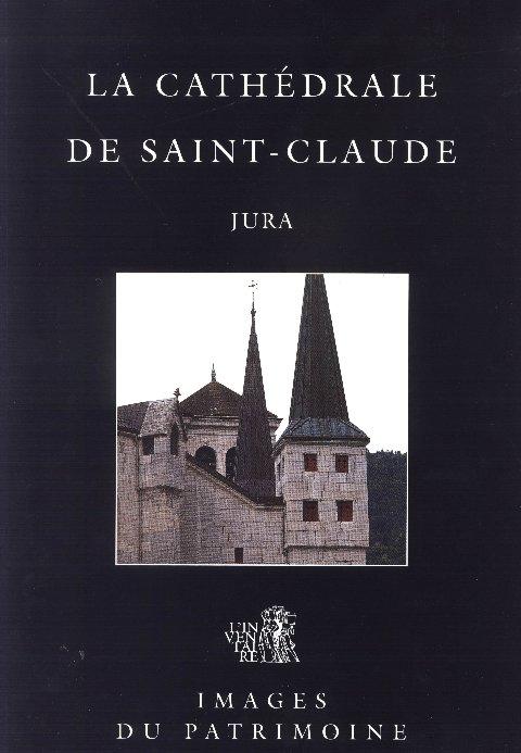 La Cathédrale de Saint-Claude - M. Jenzer - B. Pontefract Cathedrale_st-c_01