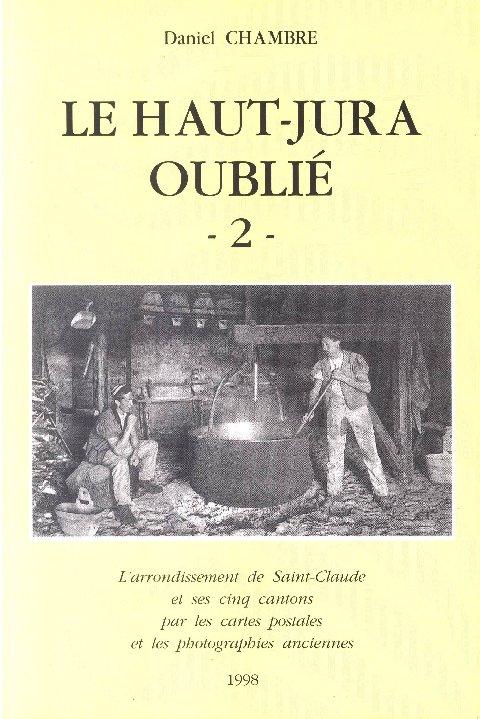 Le Haut-Jura oublié - Daniel Chambre Haut-jura_oublie_02