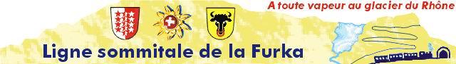 La Furka Bergstrecke ( Entre Uri et Valais ) 0001