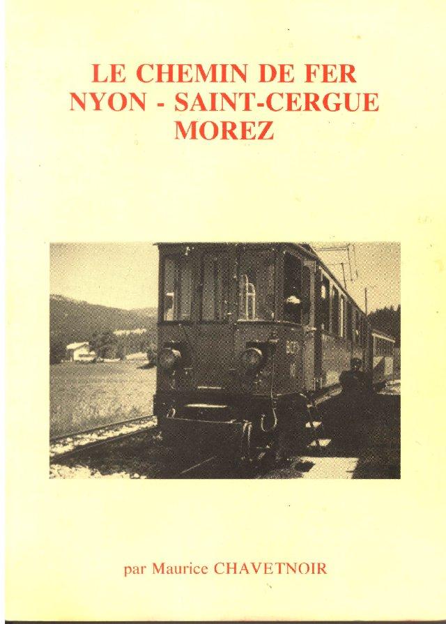 Le Chemin de Fer Nyon, St-Cergue, Morez - Maurice Chavetnoir 0001