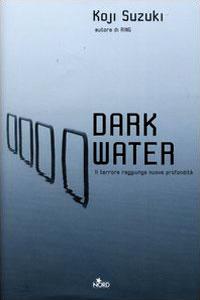 Dark water di Koji Suzuki  8842913847