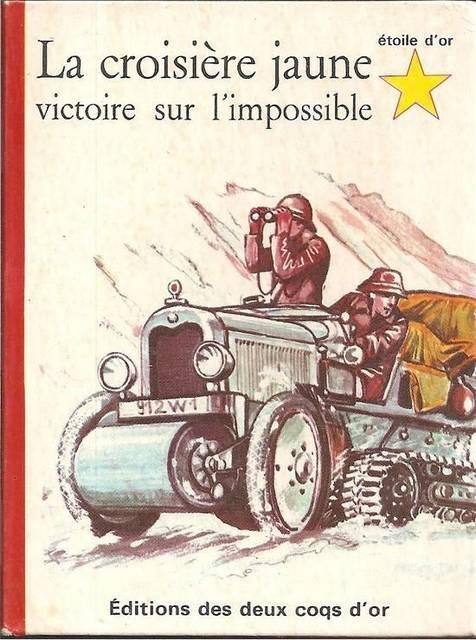 Livres sur les Croisières Citroën Bossard_a