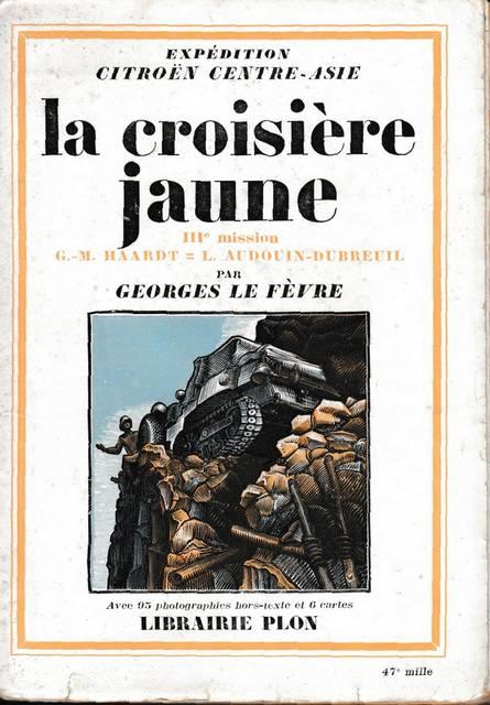 Livres sur les Croisières Citroën - Page 2 Jaune
