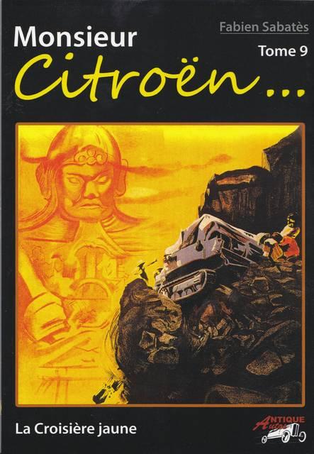 Livres sur les Croisières Citroën - Page 2 MonsieurCitroen9a