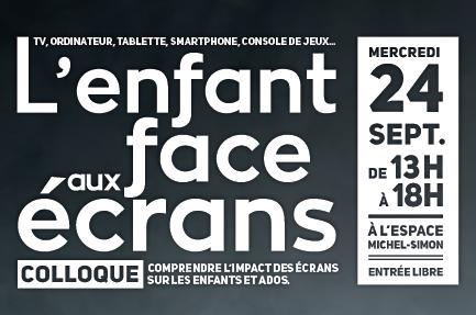 """Colloque """"L'enfant face aux écrans"""" (24 septembre 2014) 20140903_colloque_ecrans"""