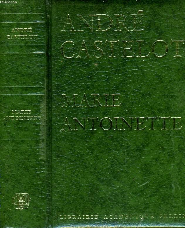 André Castelot : Marie-Antoinette - Page 2 R160016187