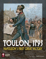 Toulon 1793, Napoleon's First Great Victory (Legion Wargames) Toulon_cover_155