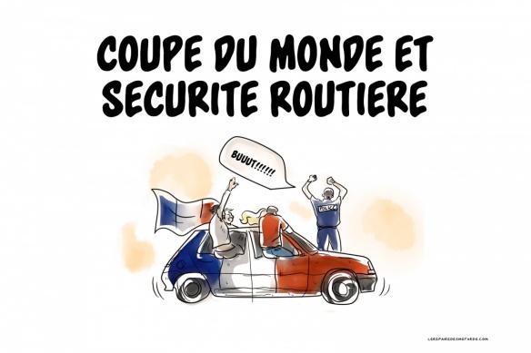 Billets d'humeur / Billets d'humour - Page 3 Coupe-monde-securite-routiere