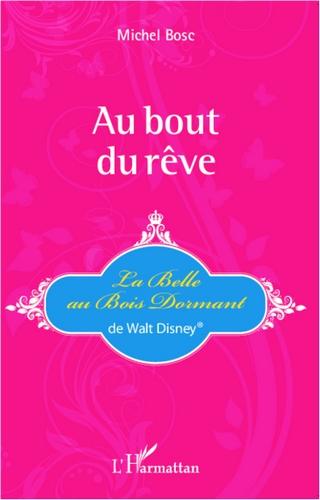 Au bout du rêve - La belle au bois dormant de Walt Disney par Michel Bosc 161012_125300_PEEL_e3m3cU