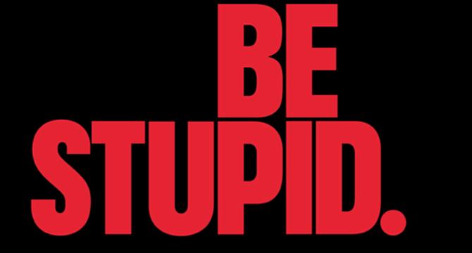 Vos slogans publicitaires préférés Logo_be_stupid