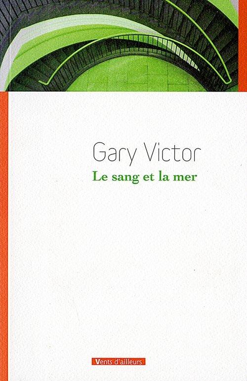 VICTOR Gary - Le sang et la mer 1239567_sangetmer