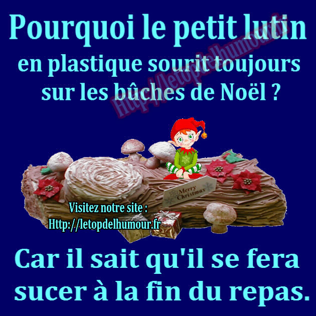 HUMOUR SEXY - 18  - Page 17 Buche-Noel-lutin-sucer-petit-repas-humour-blague