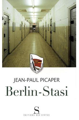 En live, que faites-vous? Picaper-Berlin-Stasi