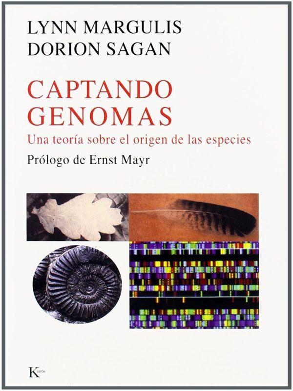 Simbiogénesis - Lynn Margulis, Captando genomas ( una teoría sobre el origen de las especies) Portada