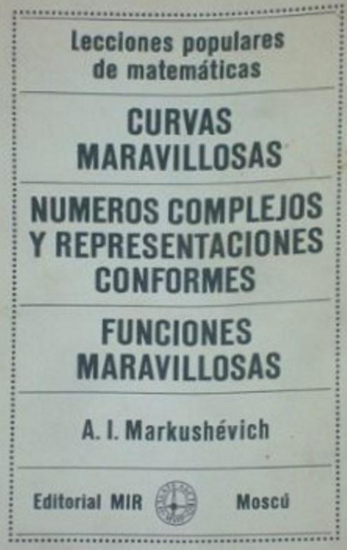 Curvas Maravillosas - A. I. Markushevich - Lecciones populares de Matemáticas - Editorial Mir - varios formatos digitales Portada