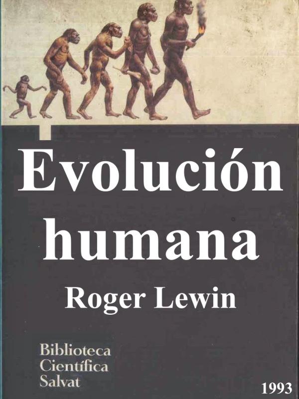Evolución Humana - libro divulgativo de Roger Lewin - año 1992 - formato pdf  Portada