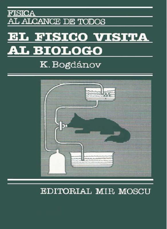 """""""El físico visita al biólogo"""" - libro de K. Bogdánov - Editorial Mir Portada"""