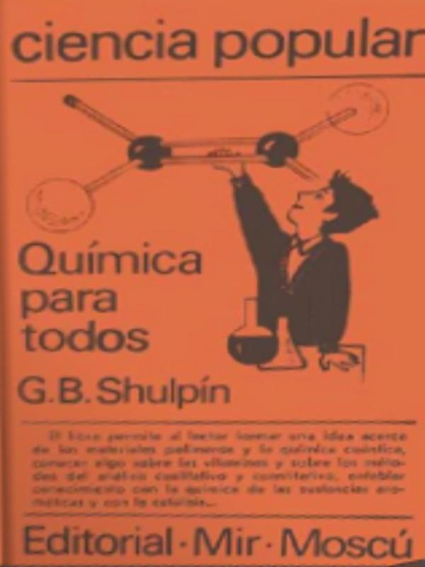 Química para todos - libro de G. B. Shulpín - serie Ciencia popular de la Editorial MIR, Moscú - formato pdf Portada