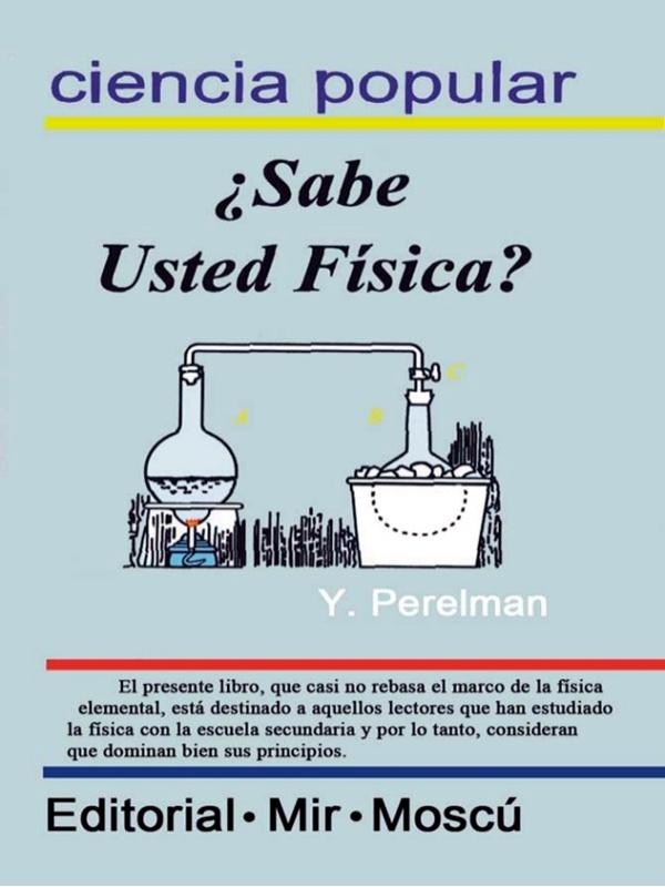 ¿Sabe Física? - libro de divulgación de Yakov Perelman - en varios formatos digitales Portada