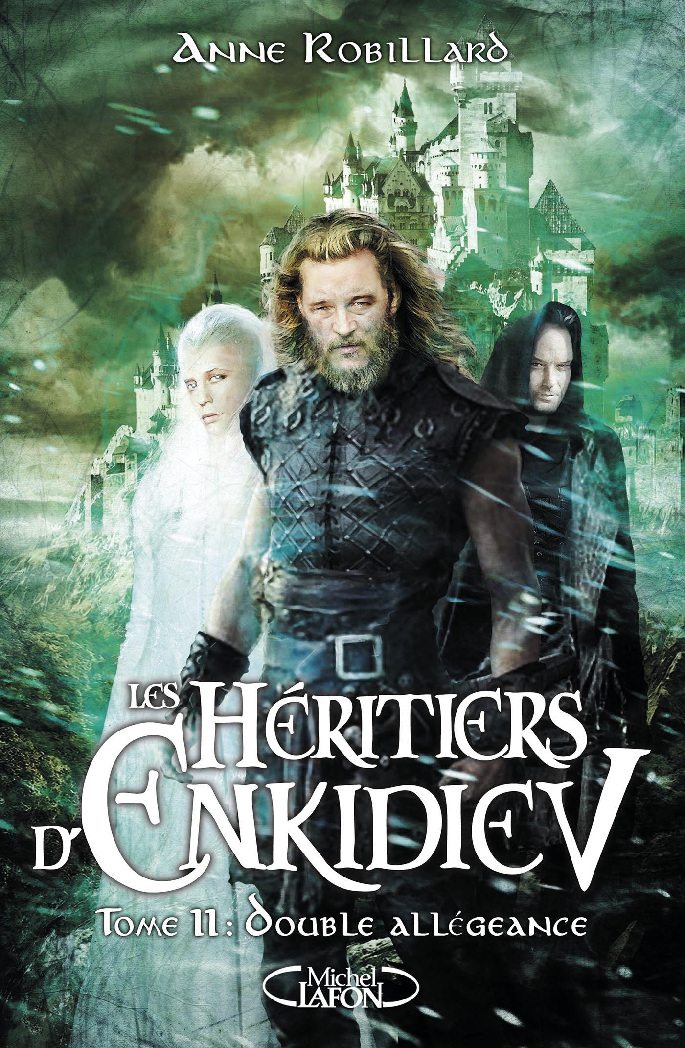 Les héritiers d'Enkidiev tome 11 : Double Allégeance d'Anne Robillard LES-HERITIERS-DENKIDIEV-T11-1400px