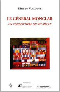 Général MONCLAR : Une grande figure de l'armée française 954gi