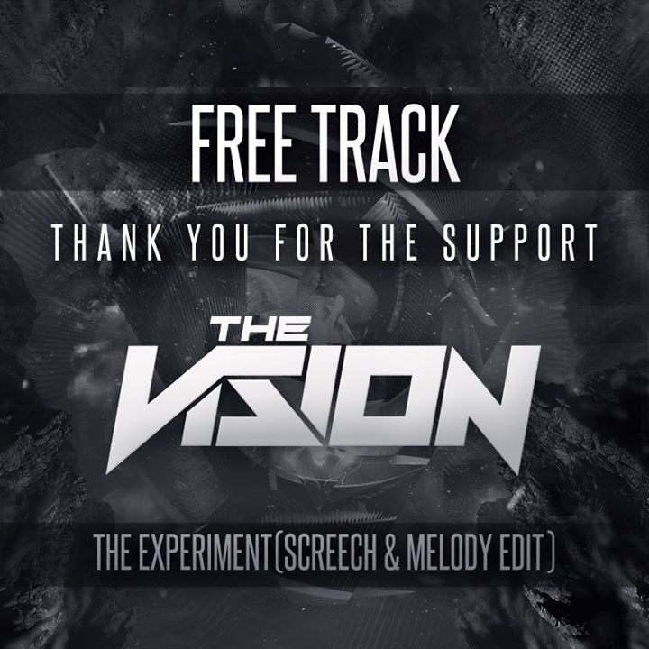 The Vision - The Experiment (Screech & Melody Edit) 8069