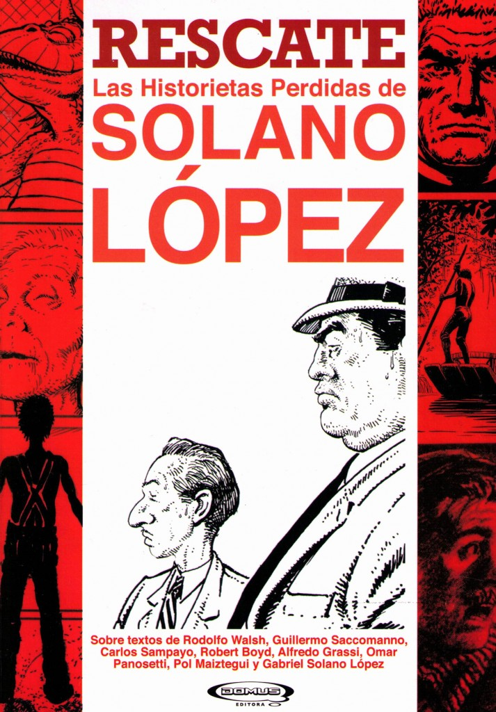 Consulta! Solano Lopez Cabecita negra y Operacion Masacre Portada-713x1024