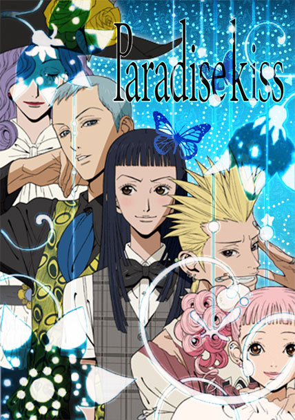 Paradise Kiss / NANA : Timeless Anime(s) ParadiseKiss-anime