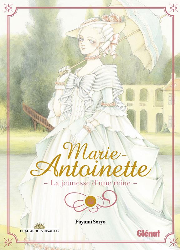 Marie-Antoinette - La jeunesse d'une reine - Fuyumi Soryo [manga] Marie-antoinette-glenat