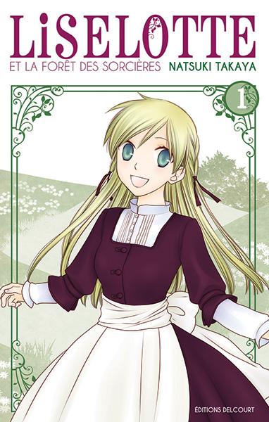 [MANGA] Liselotte et la Forêt des Sorcières (Liselotte to Majo no Mori) Liselotte-1-delcourt