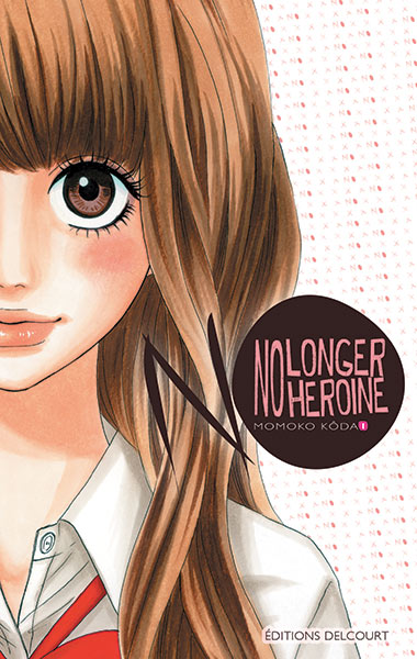 [MANGA] No longer Heroine No-longer-heroine-1-delcourt