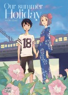 [PLANNING DES SORTIES MANGA] 07 Juin 2017 - 13 Juin 2017  .our-summer-holiday-t1_m