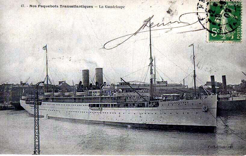 Vos paquebots préférés de la Transat 1-Guadeloupe_1907