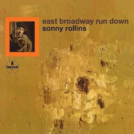 Ce que vous écoutez  là tout de suite - Page 34 Sonny-rollins-east-broadway-run-down