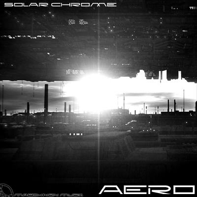 Next on Maschinen Muisk: Solar Chrome - Aero Mm19-400x400