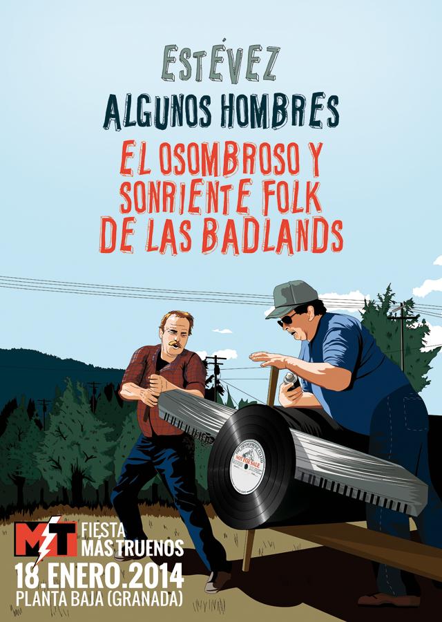"""""""El Osombroso Folk de las Badlands"""". No es país para jóvenes, Disco ya a la venta y disponible en todas las plataformas - Página 2 CARTEL-fiesta-MT"""