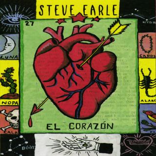 Steve Earle: El Corazon 093624678922.320