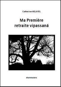 Ma première retraite vipassanā Ma-premire-retraite-vipassana